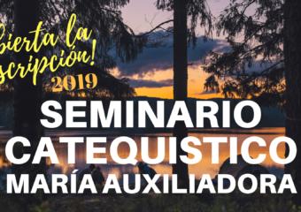 SEMINARIO CATEQUÍSTICO: Inscripción 2019