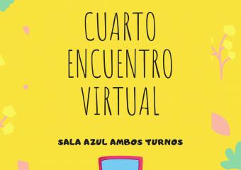 nivel inicial: cuarto encuentro virtual,sala de 5 ambos turnos