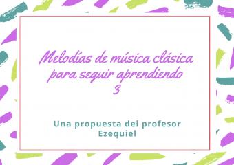nivel inicial: Educación musical, conocer instrumentos con las melodías clásicas, profe Ezequiel