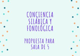 NIVEL INICIAL: CONCIENCIA SILÁBICA,PROPUESTA DE SALA DE 5