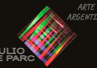 NIVEL INICIAL: ARTE ARGENTINO, JULIO LE PARC