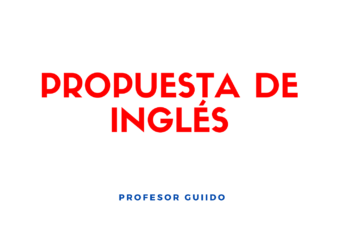 NIVEL INICIAL: PROPUESTA DE INGLÉS, PROFESOR GUIDO