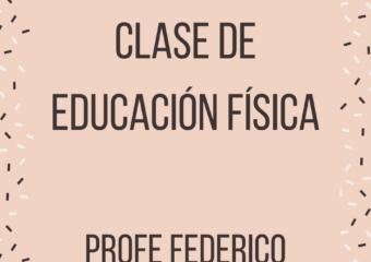 nivel inicial: encuentro virtual de educación física con el profesor Federico sala de cinco t.t.