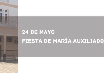 ¡FELIZ FIESTA DE MARÍA AUXILIADORA!