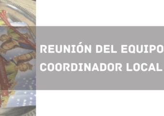 REUNIÓN DEL EQUIPO COORDINADOR LOCAL