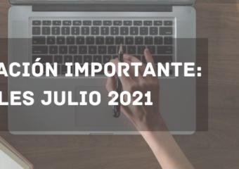 INFORMACIÓN IMPORTANTE: ARANCELES JULIO 2021