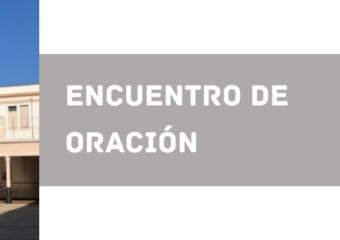 ENCUENTRO DE ORACIÓN