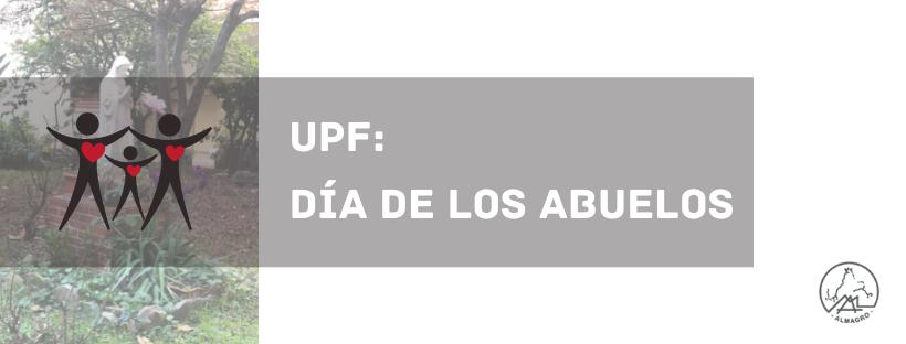 UPF: DÍA DE LOS ABUELOS